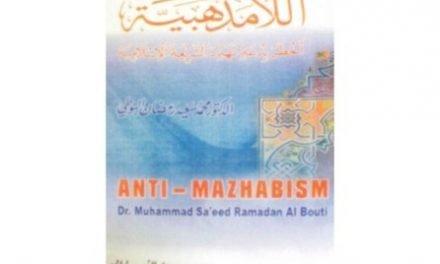 Ancaman Nyata Gerakan Anti-Mazhab